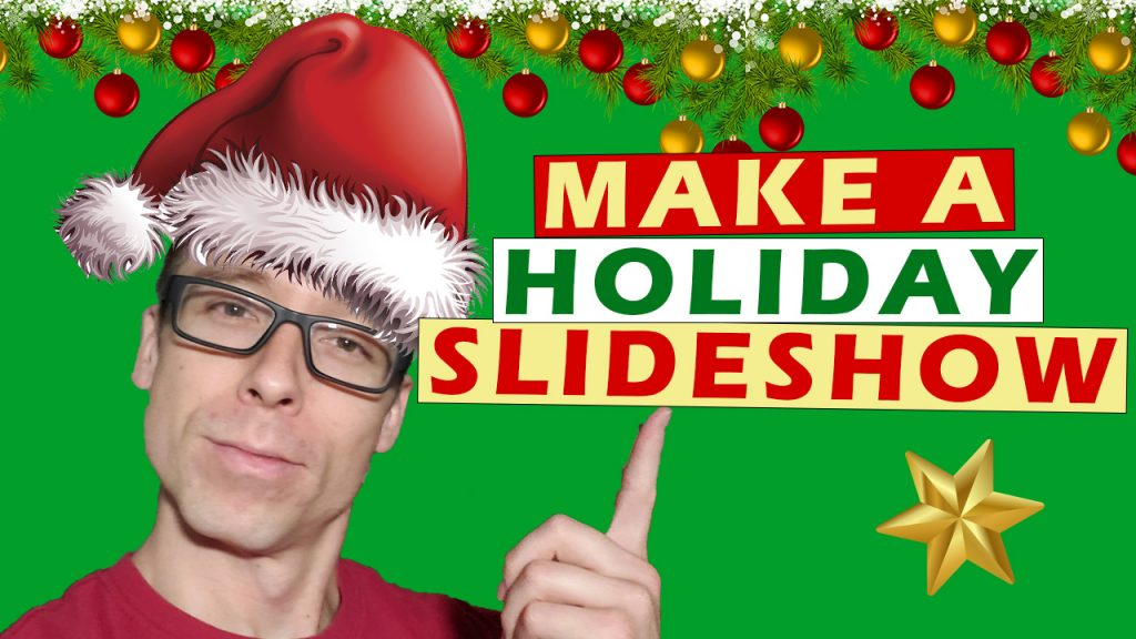 thumbnail for youtube video on how to make a slideshow for the holidays